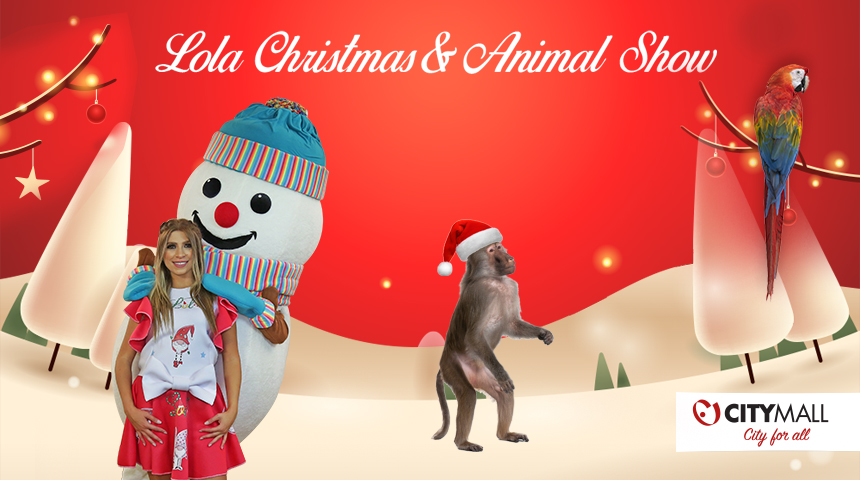 Lola Christmas Show & Animal Show